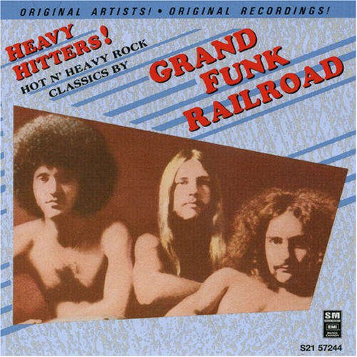 Grand Funk Railroad - Heavy Hitters - Zortam Music