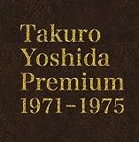 Takuro Yoshida Premium 1971-1975