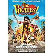 The Pirates! Band of Misfits (Movie Tie-in Edition): An Adventure with Scientists & An Adventure with Ahab | [Gideon Defoe]