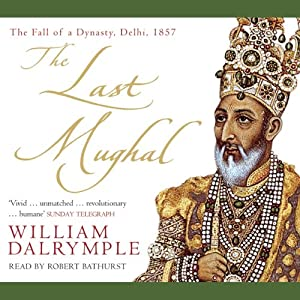The Last Mughal Audiobook