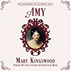 Amy: The Daughters of Allamont Hall, Book 1 Hörbuch von Mary Kingswood Gesprochen von: Joanna Stephens
