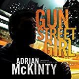 img - for Gun Street Girl: A Detective Sean Duffy Novel, The Troubles, Book 4 book / textbook / text book