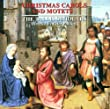 Christmas Carols and Motets (The Tallis Scolars) (Gimmell)