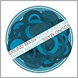 Sound Mass: Harmonic Motion 3 by My Education (2011-05-03)