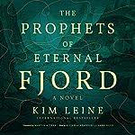 The Prophets of Eternal Fjord | Kim Leine