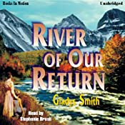River of Our Return | [Gladys Smith]