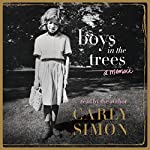 Boys in the Trees: A Memoir | Carly Simon