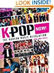 K-POP Now!: The Korean Music Revolution