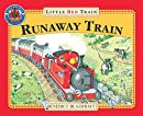 The Little Red Train: The Runaway Train (Adventures of the Little Red Train)