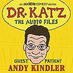 Ep. 1: Andy Kindler   Jonathan Katz,Andy Kindler,Erica Rhodes,Laura Silverman