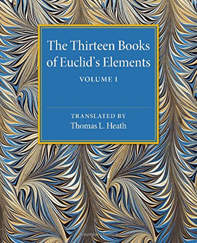 The Thirteen Books of Euclid's Elements: Volume 1, Introduction and Books I, II PDF