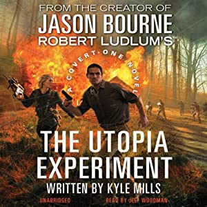 Robert Ludlum's The Utopia Experiment | [Kyle Mills]