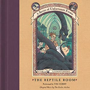 The Reptile Room: A Series of Unfortunate Events, Book 2 | [Lemony Snicket]