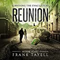 Reunion: Surviving the Evacuation, Book 5 Audiobook by Frank Tayell Narrated by Fiona Hardingham