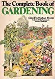 Comprehensive Book of Gardening (0446376418) by Wright, Michael