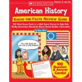 American History: Know-the-Facts Review Game: 100 Must-Know Facts in a Q&A Game Format to Help Kids Really Remember...