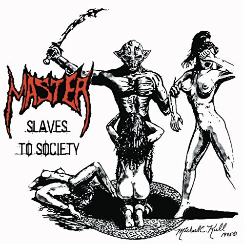 Slaves To Society by Master (2008-09-16)