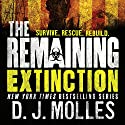 The Remaining: Extinction (       UNABRIDGED) by D. J. Molles Narrated by Christian Rummel
