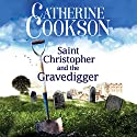 Saint Christopher and the Gravedigger Audiobook by Catherine Cookson Narrated by Derek Perkins