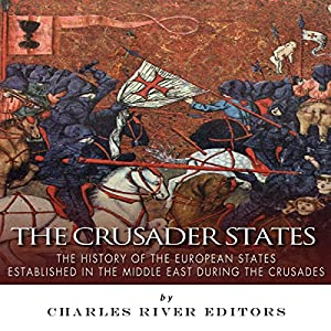 The Crusader States Audiobook