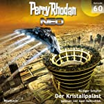 Der Kristallpalast (Perry Rhodan NEO 60) | Rüdiger Schäfer