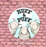 Claudia Rueda Huff & Puff: Can You Blow Down the Houses of the Three Little Pigs?