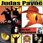 Judas Payne: A Weird Western | Michael Hemmingson