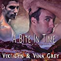 A Bite in Time: Book Two of the Orbus Arcana Series (       UNABRIDGED) by Viki Lyn, Vina Grey Narrated by Chip Wood