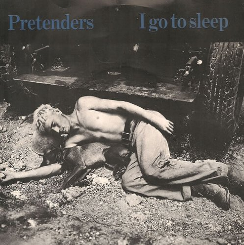 Pretenders - I Go To Sleep - Zortam Music