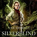 Silverblind (       UNABRIDGED) by Tina Connolly Narrated by Rosalyn Landor