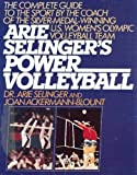 img - for Arie Selinger's Power Volleyball 1st edition by Selinger, Arie, Ackermann-Blount, Joan (1987) Hardcover book / textbook / text book