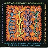 Are You Ready to Dance