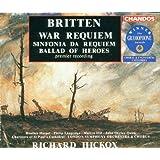 Britten: War Requiem; Sinfonia da Requiem; Ballad of Heroes