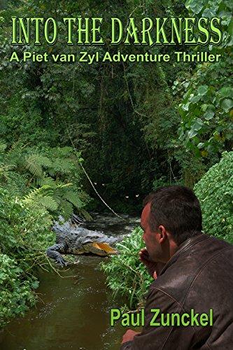 ebook: Into the Darkness: A Piet van Zyl Adventure Thriller (B01F1D0G22)