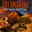 Dreamsnake (       UNABRIDGED) by Vonda N. McIntyre Narrated by Anna Fields