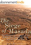 The Siege of Masada: The History and...