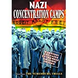 Nazi Concentration Camps/ Nuremburg Trials