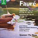 Faure: Quatuors � cordes / Quintettes...