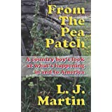 From The Pea Patch ~ L. J. Martin