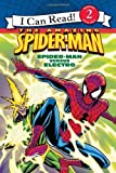 Spider-Man: Spider-Man versus Electro (I Can Read Book 2)