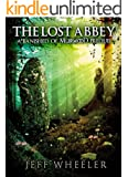 The Lost Abbey: A Banished of Muirwood Prequel (The Covenant of Muirwood Book 4)