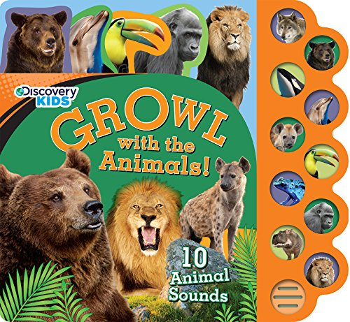 Growl with the Animals! (Discovery Kids)