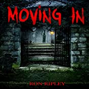 Moving In: Moving In Series, Book 1 | Ron Ripley