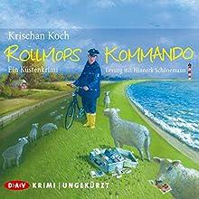Rollmopskommando (       ungekürzt) von Krischan Koch Gesprochen von: Hinnerk Schönemann