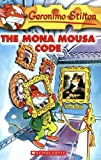 The Mona Mousa Code (Geronimo Stilton, No. 15) (0439661641) by Geronimo Stilton
