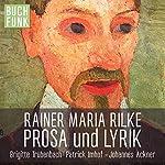 Erzählungen, Sonette und Elegien | Rainer Maria Rilke