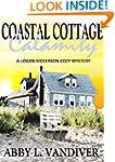 Coastal Cottage Calamity (A Logan Dic...