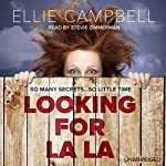 Looking for La La | Ellie Campbell