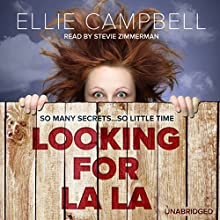 Looking for La La (       UNABRIDGED) by Ellie Campbell Narrated by Stevie Zimmerman