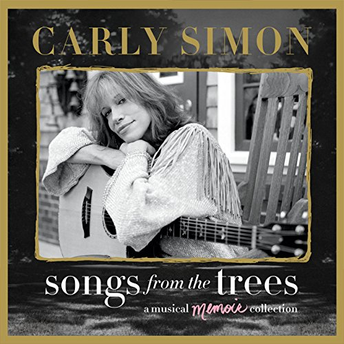 Carly Simon - Songs From The Trees (A Musical Memoir Collection) (2cd) - Lyrics2You